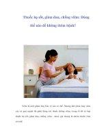 Thuốc hạ sốt, giảm đau, chống viêm: Dùng thế nào để không thêm bệnh?