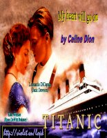 Titanic- Có  nhạc nền phụ hoạ- Ca sĩ:Celine Dion