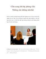 Cẩm nang khi dự phỏng vấn: Những câu không nên hỏi