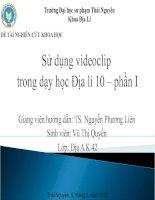 Sử dụng videoclip trong dạy học Địa lí 10 – phần I