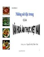 Chương 2: Những nét đặc trưng của văn hóa ẩm thực Việt Nam