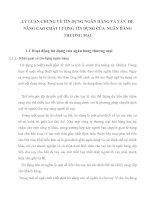 LÝ LUẬN CHUNG VỀ TÍN DỤNG NGÂN HÀNG VÀ VẤN  ĐỀ NÂNG CAO CHẤT LƯỢNG TÍN DỤNG CỦA  NGÂN HÀNG THƯƠNG MẠI