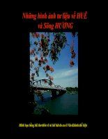 Những hình ảnh tư liệu về SÔNH HƯƠNG- HUẾ  nhằmphục vụ bài giảng : Ai đã đặt tên cho dòng sông ?