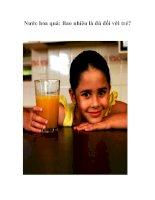 Nước hoa quả: Bao nhiêu là đủ đối với trẻ?