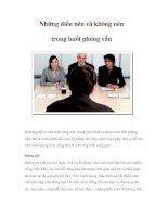 Những điều nên và không nên trong buổi phỏng vấn