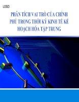 PHÂN TÍCH VAI TRÒ của CHÍNH PHỦ TRONG THỜI kỳ KINH tế kế HOẠCH hóa tập TRUNG