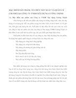ĐẶC ĐIỂM SẢN PHẨM, TỔ CHỨC SẢN XUẤT VÀ QUẢN LÝ CHI PHÍ TẠI CÔNG TY TNHH XÂY DỰNG CƯỜNG THỊNH