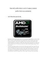 Tìm hiểu kiến trúc vi xử lý AMD a Series_Bulldorzer báo cáo chi tiết