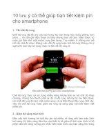 10 lưu ý có thể giúp bạn tiết kiệm pin cho smartphone