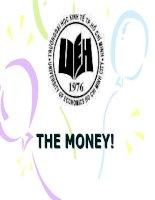 THE MONEY!