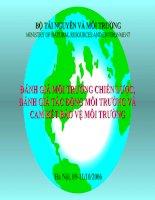 SLIDE BÁO CÁO ĐÁNH GIÁ MÔI TRƯỜNG CHIẾN LƯỢC, ĐÁNH GIÁ TÁC ĐỘNG MÔI TRƯỜNG VÀ CAM KẾT BẢO VỆ MÔI TRƯỜNG