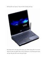 Hướng dẫn mua laptop: Chọn chi tiết kỹ thuật phù hợp
