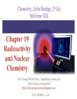 Tài liệu Chapter 19 Radioactivity and Nuclear Chemistry