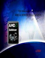 Tìm hiểu kiến trúc vi xử lý AMD a Series_Bulldorzer silde