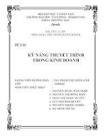 Giao tiếp trong kinh doanh - KỸ NĂNG THUYẾT TRÌNH TRONG KINH DOANH