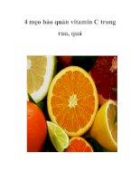 4 mẹo bảo quản vitamin C trong rau, quả