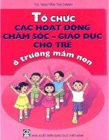 Tổ chức các hoạt động chăm sóc giáo dục cho trẻ ở trường mầm non