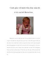 Cảnh giác với bệnh tiêu chảy mùa hè ở trẻ em bởi Rotavirus
