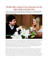 10 dấu hiệu chứng tỏ bạn đang hẹn hò với một chàng trai hoàn hảo