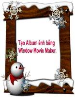 HD cách làm ablum ảnh trong Window Movie Maker