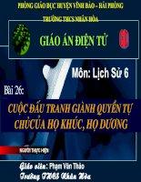 Sử 6-Bài 26-Cuộc đấu tranh giành quyền tự chủ của nhà họ Khúc, họ Dương