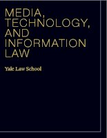 Tài liệu MEDIA, TECHNOLOGY, AND INFORMATION LAW doc