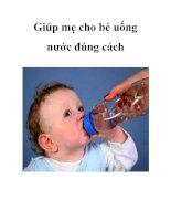 Tài liệu Giúp mẹ cho bé uống nước đúng cách pot