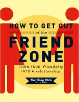 How to get out of the friendzone: turn your  friendship into a  relationship