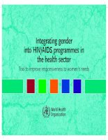 Tài liệu Integrating gender into HIV/AIDS programmes in the health sector ppt