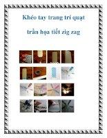 Tài liệu Khéo tay trang trí quạt trần họa tiết zig zag pdf