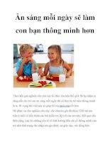 Tài liệu Ăn sáng mỗi ngày sẽ làm con bạn thông minh hơn potx