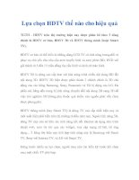 Tài liệu Lựa chọn HDTV thế nào cho hiệu quả pptx