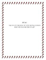 """Tài liệu Đề tài: """"QUẢN LÝ CHI ĐẦU TƯ XÂY DỰNG CƠ BẢN ĐỐI VỚI NGÀNH THUỶ LỢI"""" pdf"""