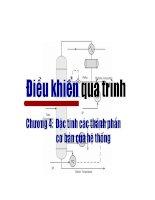 Tài liệu Điều khiển quá trình - Chương 4: Đặc tính các thành phần cơ bản của hệ thống doc