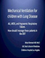 Tài liệu Mechanical Ventilation for children with Lung Disease: ALI, ARDS, and Hypoxemic Respiratory Failure. docx