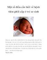 Tài liệu Một số điều cần biết về bệnh viêm phổi cấp ở trẻ sơ sinh pot
