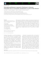 Tài liệu Báo cáo khoa học: Emerging pathways in genetic Parkinson's disease: Potential role of ceramide metabolism in Lewy body disease pptx