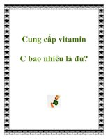 Tài liệu Cung cấp vitamin C bao nhiêu là đủ? doc
