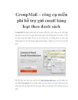 Tài liệu GroupMail – công cụ miễn phí hỗ trợ gửi email hàng loạt theo danh sách ppt