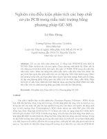Nghiên cứu điều kiện phân tích các hợp chất cơ clo PCB trong mẫu môi trường bằng phương pháp GC MS