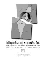 Tài liệu Linking the Gaza Strip with the West Bank: Implications of a Palestinian Corridor Across Israel docx
