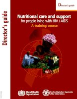 Tài liệu Nutritional care and support for people living with HIV/AIDS A training course pptx