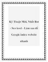 Tài liệu Kỹ Thuật Mời, Nhốt Bot - Seo kool - Làm sao đề Google index website nhanh ppt