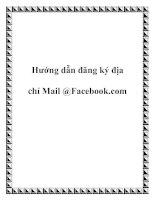 Tài liệu Hướng dẫn đăng ký địa chỉ Mail @Facebook.com ppt