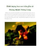 Tài liệu Hình tượng hoa sen trên gốm sứ Hoàng thành Thăng Long ppt
