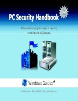 Tài liệu PC Security Handbook: Defensive Computing Techniques to Help You Avoid Malware and Data Loss ppt