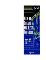 Tài liệu How to Create the Next Facebook doc