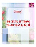 Tài liệu Chương 7 BỘ CHỨNG CHƯNG TỪ TRONG THANH TOÁN QUỐC TẾ ppt