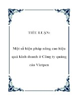 Tài liệu TIỂU LUẬN: Một số biện pháp nâng cao hiệu quả kinh doanh ở Công ty quảng cáo Vietpen ppt