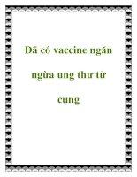 Tài liệu Đã có vaccine ngăn ngừa ung thư tử cung potx
